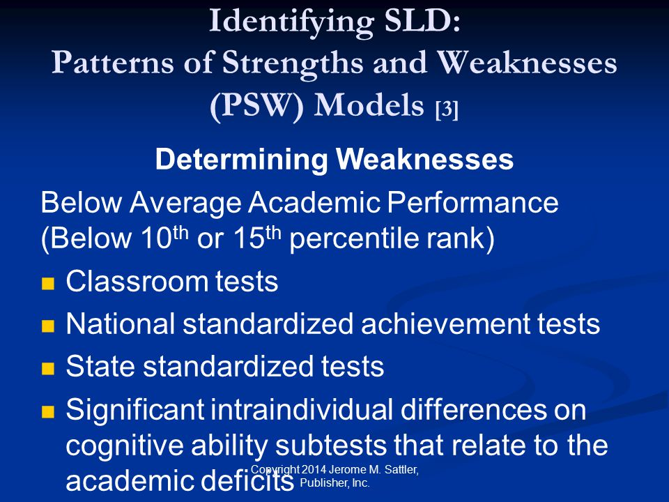 Identifying SLD: Patterns of Strengths and Weaknesses (PSW) Models [3]